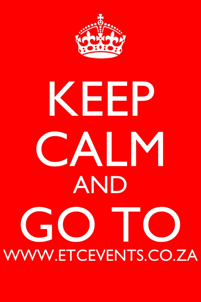 Keep calm and go to ETC Events